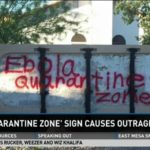 """Ebola quarantine zone"""