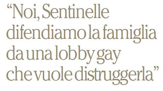 sentinelle in piedi lobby gay