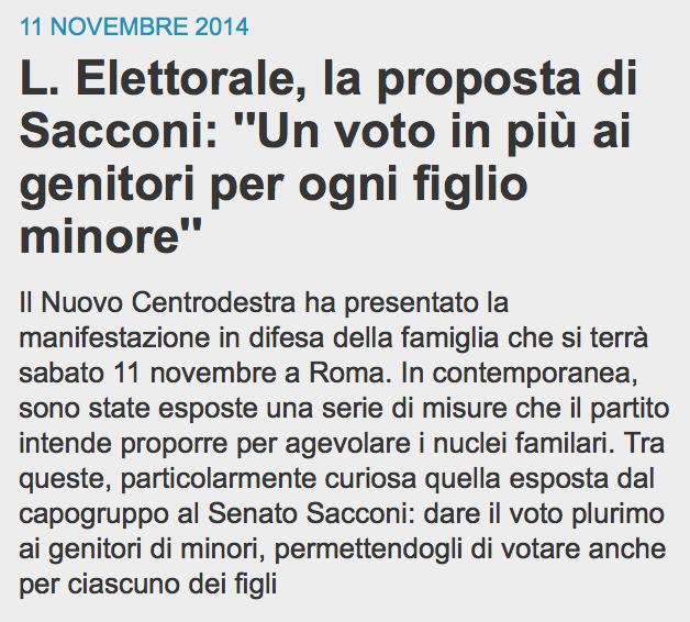 «Dare il voto plurimo ai genitori di minori, permettendogli di votare anche per ciascuno dei figli»