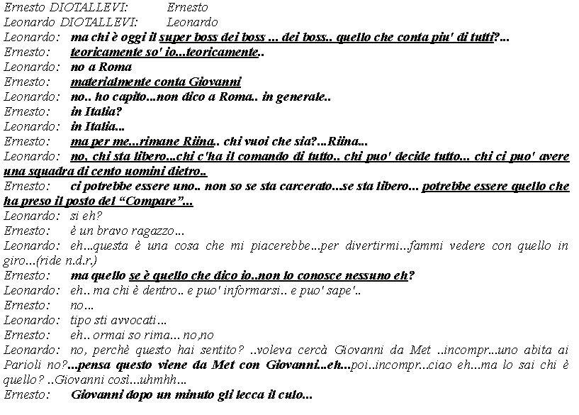 Una conversazione tra Ernesto e Leonardo Diotallevi citata nell'ordinanza del Gip su Mafia Capitale