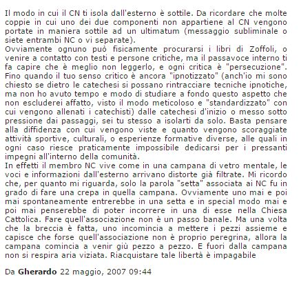 Una testimonianza di un ex-neocatecumenale raccolta da http://www.internetica.it/neocatecumenali/testimonianze-ex.html