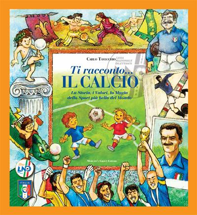 carlo tavecchio ti racconto il calcio