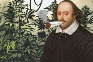 shakespeare cannabis marijuana