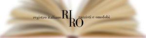 riro registro italiani omofobi razzisti -2