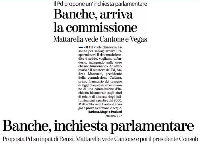 commissione inchiesta input banche