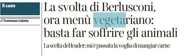 berlusconi vegetariano tommaso labate